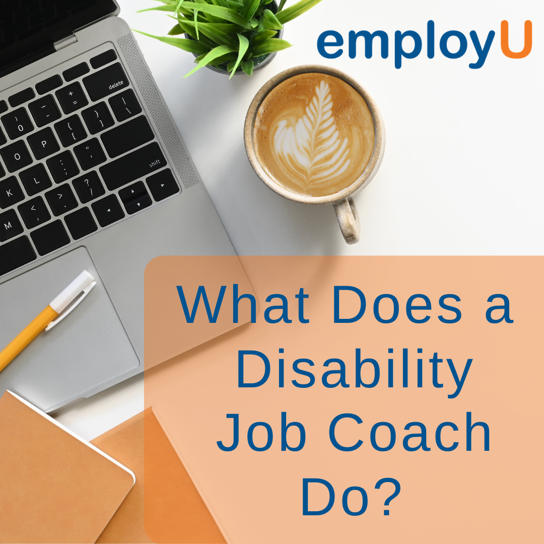What Does a Disability Job Coach Do?