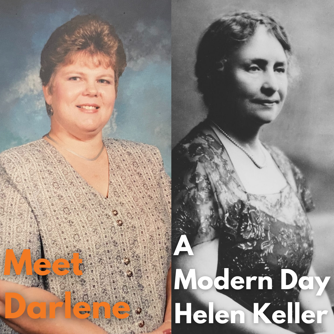 The Modern-Day Helen Keller: Darlene's Story