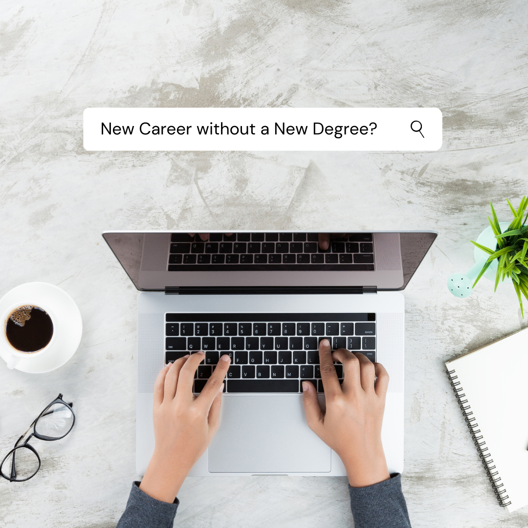 Starting a New Career Without a New Degree