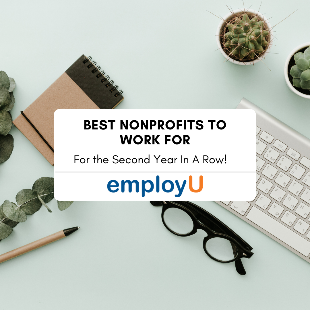 Best NonProfits to Work For- Second Year in a Row!