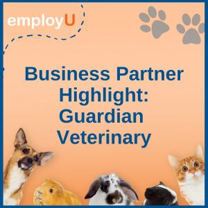 Guardian Veterinary Business Partner Highlight