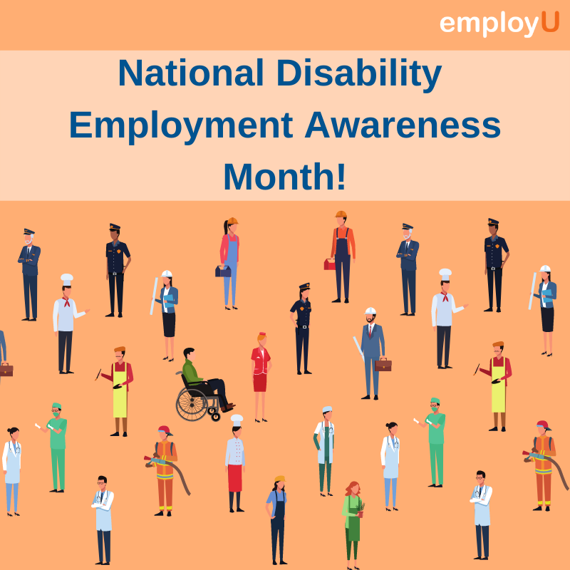 An Inclusive Workforce Is an Essential Part of Economic Recovery: National Disability Employment Awareness Month