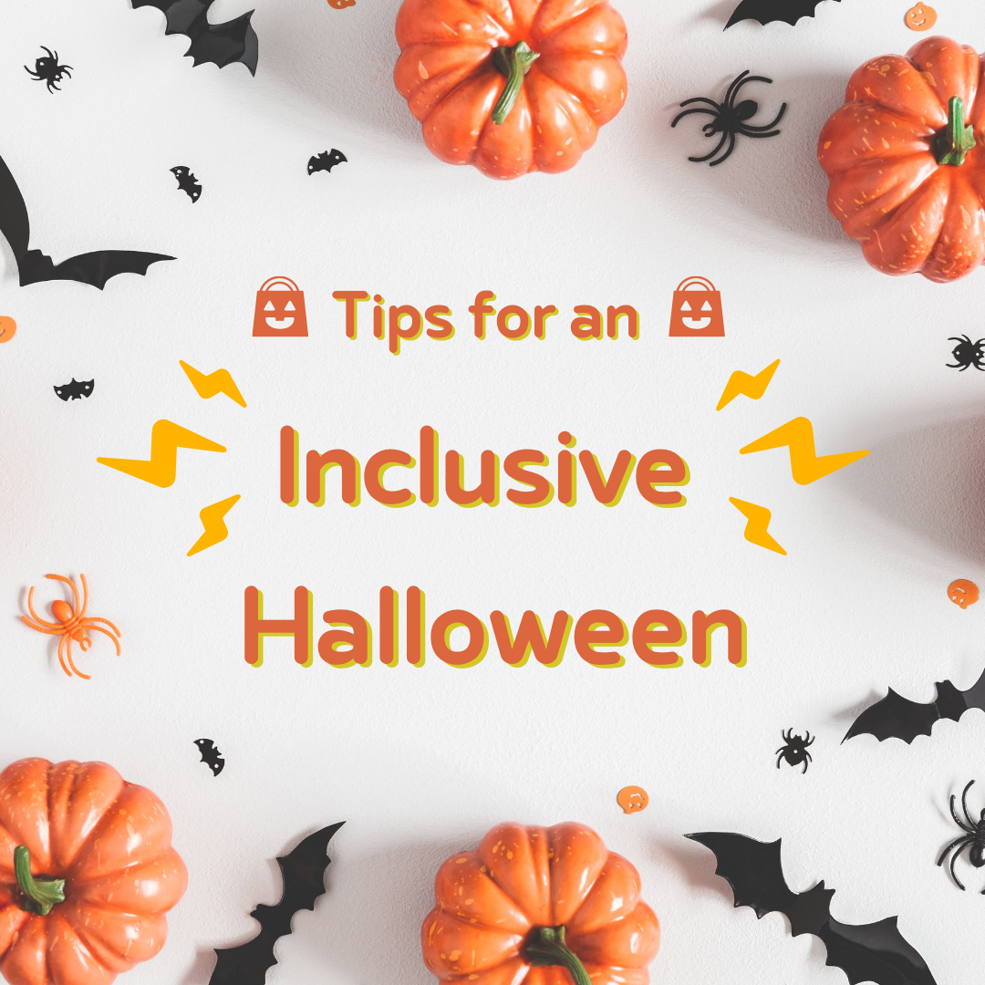 An Inclusive Halloween: Making Your Festivities Fun for All